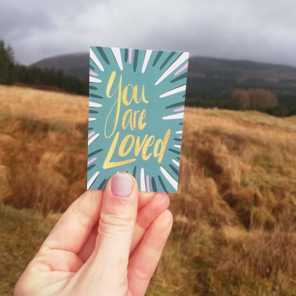 You are loved mini encouragement card from LucyJoyArtist at the joy filled cup