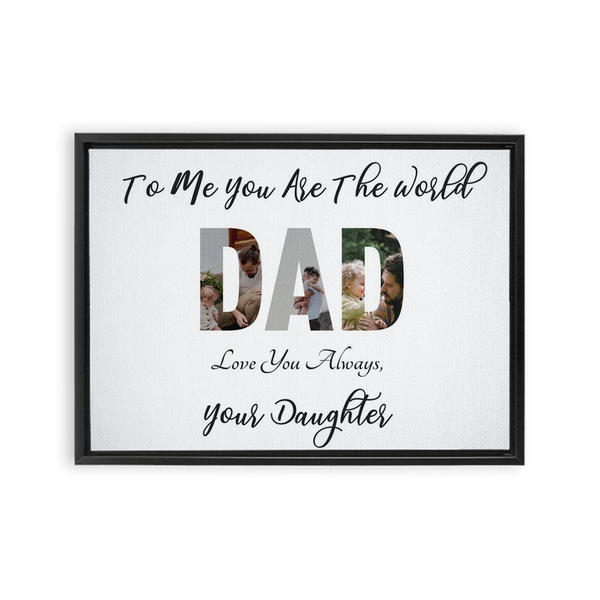Dad from Daughter Framed Canvas Wraps