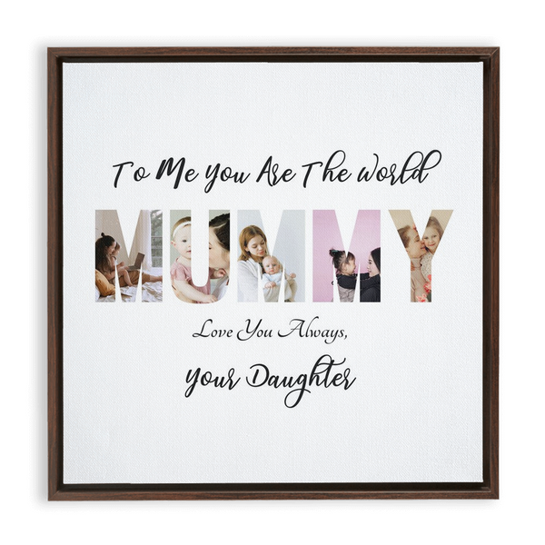 Mummy from Daughter Framed Canvas Wraps