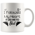 Follow My Heart Mug
