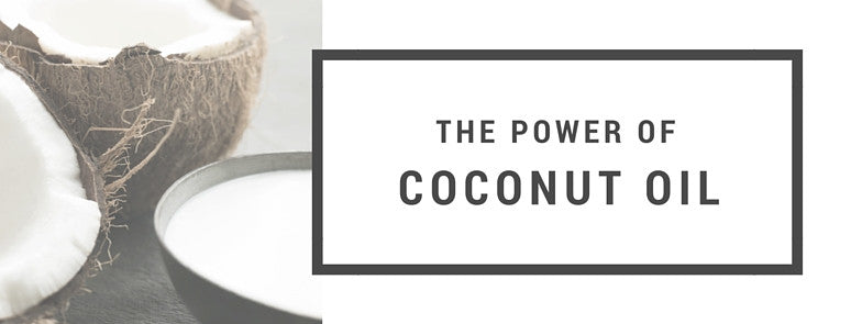 The Power of Coconut Oil