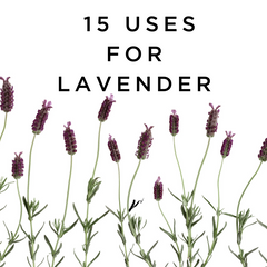 natural deodorant, lavender essential oil, 15 uses for lavender, natural deodorant that works.