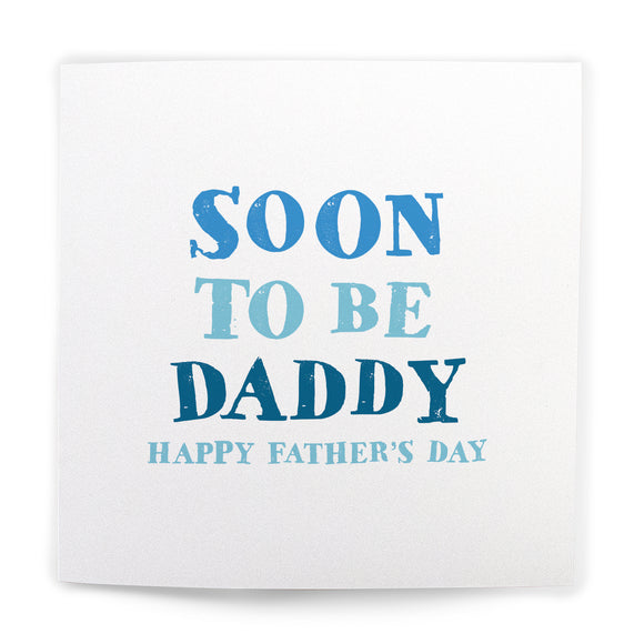 Soon To Be Daddy Card