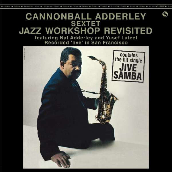 Cannonball Adderley Sextet - Jazz Workshop Revisited LP