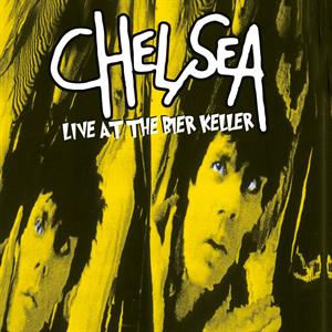 Chelsea- Live at the Bier Keller ('83) - RSD'17 Limited Edition Green Coloured Vinyl