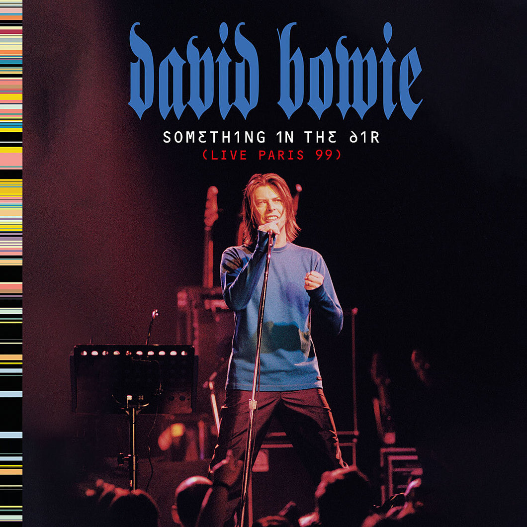 David Bowie ‎– Something In The Air (Live Paris 99) CD