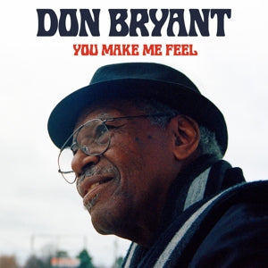 Don Bryant - You Make Me Feel LP