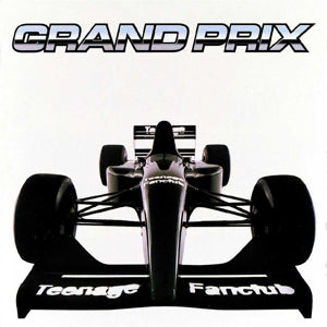 Teenage Fanclub - Grand Prix - Limited Edition LP+7