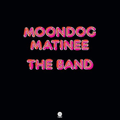 THE BAND - Moondog Matinee Vinyl