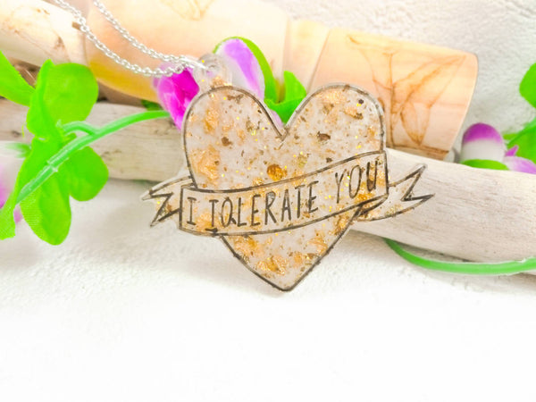 I Tolerate You Glitter Gold Necklace by Roelene