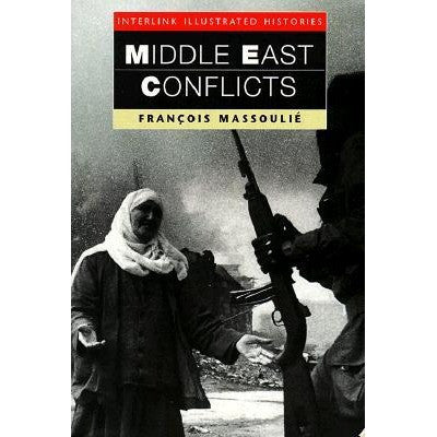 Middle East Conflicts by François Massoulié