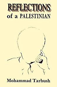 Reflections of a Palestinian by Mohammad Tarbush