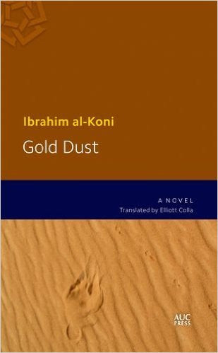 Gold Dust by Ibrahim Al-Koni