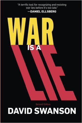 War is a Lie by David Swanson