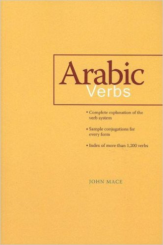 Arabic Verbs by John Mace