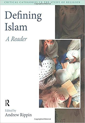 Defining Islam: A Reader by Andrew Rippin