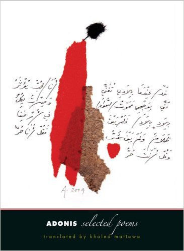 Adonis: Selected Poems translated by Khaled Mattawa