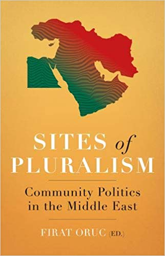 Sites of Pluralism: Community Politics in the Middle East