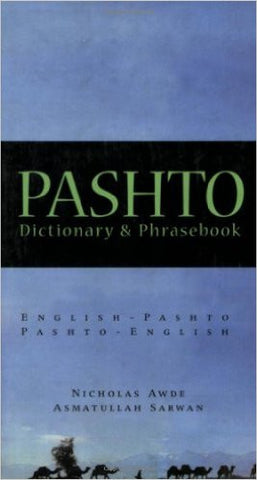 Pashto-English/ English-Pashto Dictionary & Phrasebook by Nicholas Awde