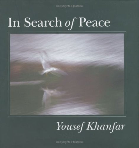 In Search of Peace by Yousef Khanfar