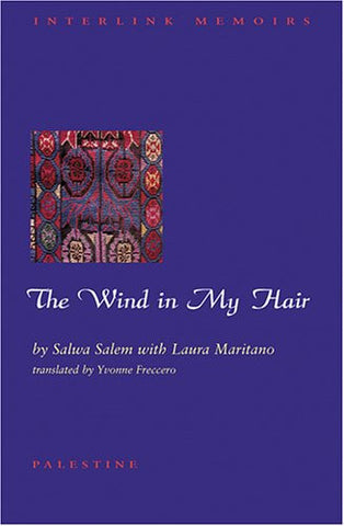 The Wind in My Hair by Salwa Salem and Laura Maritano