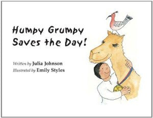 Humpy Grumpy Saves the Day! by Julia Johnson and Emily Styles