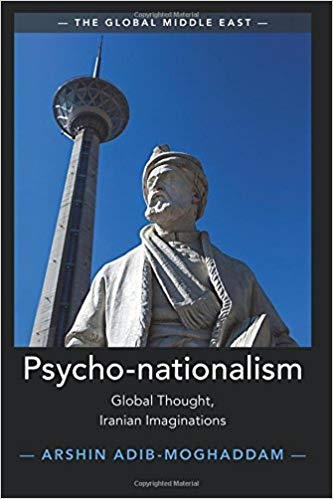 Psycho-nationalism: Global Thought, Iranian Imaginations