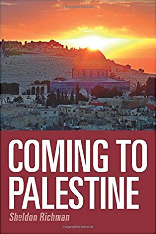 Coming to Palestine by Sheldon Richman