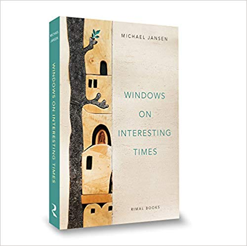 Windows on Interesting Times by Michael Jansen