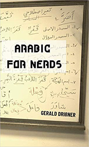 Arabic for Nerds 1: Fill the Gaps - 270 Questions about Arabic Grammar