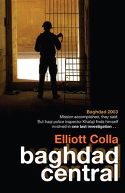 Baghdad Central by Elliott Colla