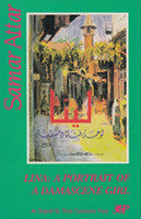Lina - Portrait of a Damascene Girl: A Novel by Samar Attar