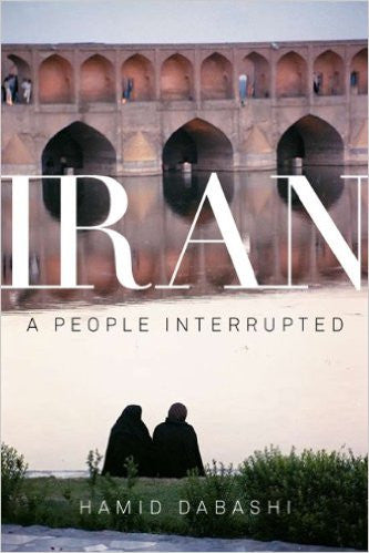 Iran: A People Interrupted by Hamid Dabashi