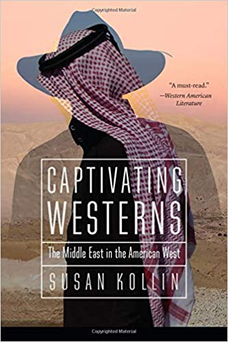 Captivating Westerns: The Middle East in the American West