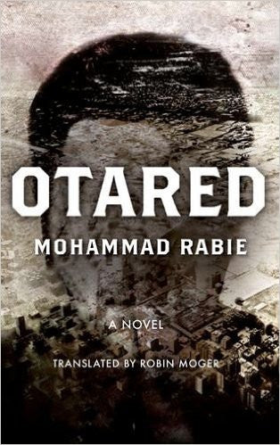 Otared: A Novel by Mohammad Rabie