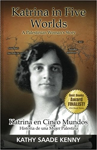 Katrina In Five Worlds: Katrina En El Cinco Mundos by Kathy Saade Kenny