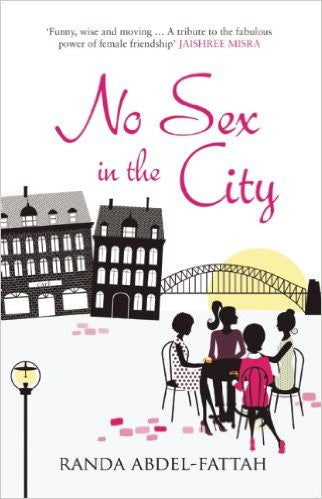 No Sex in the City by Randa Abdel-Fattah
