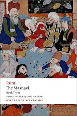 Rumi: The Masnavi, Book 3