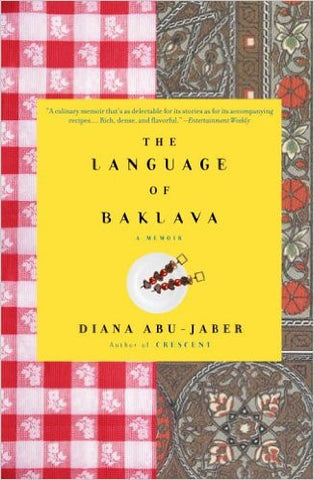 The Language of Baklava by Diana Abu-Jaber