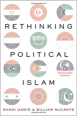 Rethinking Political Islam by Shadi Hamid