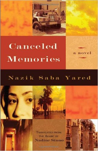 Canceled Memories: A Novel by Nazik Saba Yared
