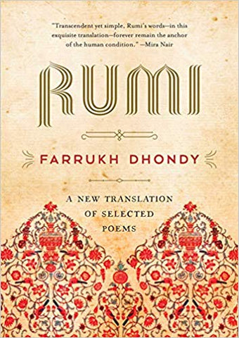 Rumi: A New Translation of Selected Poems by Farrukh Dhondy