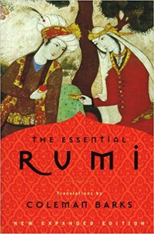 The Essential Rumi, New Expanded Edition by Coleman Barks