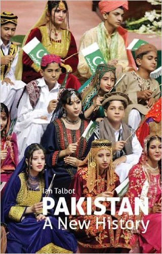 Pakistan: A New History by Ian Talbot