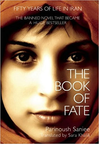 The Book of Fate by Parinoush Saniee