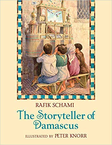 The Storyteller of Damascus by Rafik Schami
