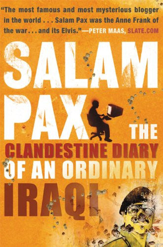 The Clandestine Diary of an Ordinary Iraqi by Salam Pax