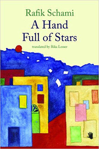 A Hand Full of Stars by Rafik Schami