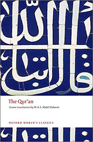 The Qur'an (translated by M.A.S. Abdel Haleem)