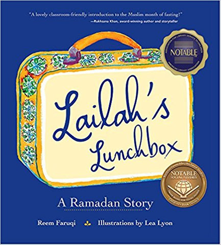 Lailah's Lunchbox: A Ramadan Story Hardcover by Reem Faruqi